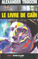 Couverture le livre de cain Editions Le lézard noir 2000