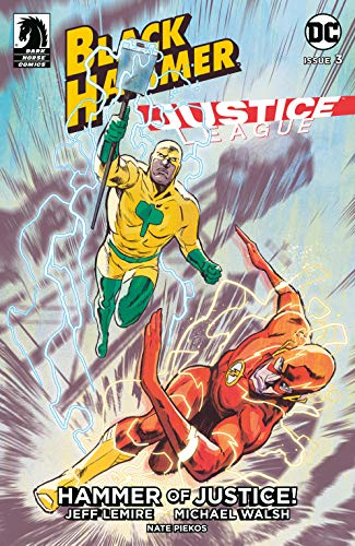 Couverture Black Hammer/Justice League: Hammer of Justice!, book 3