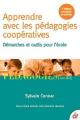 Couverture Apprendre avec les pédagogies coopératives : démarches et outils pour l'école Editions ESF 2017