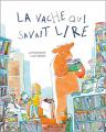 Couverture La vache qui savait lire Editions Flammarion (Père Castor) 2019