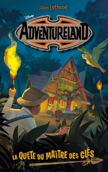 Couverture Adventureland, tome 1 : La quête du maître des clés
