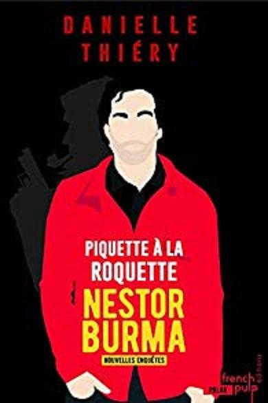 Couverture Piquette à la Roquette - Les nouvelles enquêtes de Nestor Burma