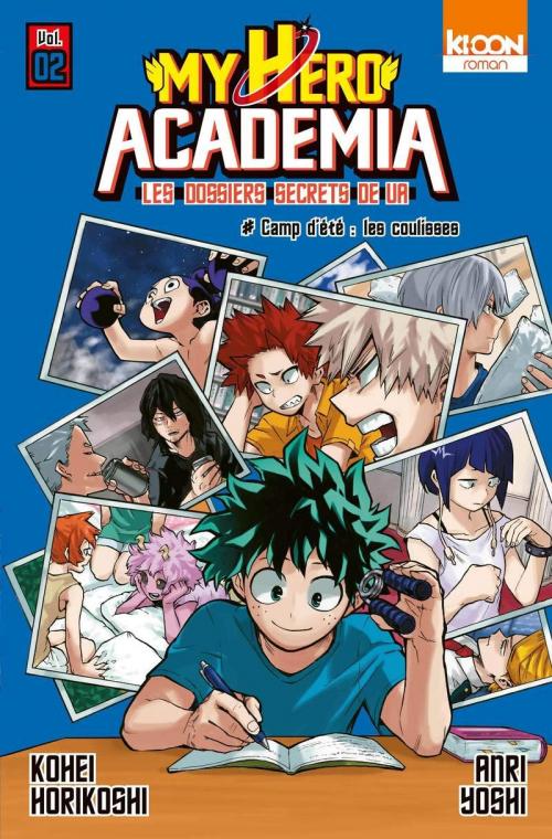 Couverture My Hero Academia : Les dossiers secrets de UA, tome 02 : Camp d'été, les coulisses