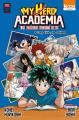 Couverture My Hero Academia : Les dossiers secrets de UA, tome 02 : Camp d'été, les coulisses Editions Ki-oon (Shônen) 2019
