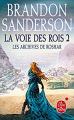 Couverture Les archives de Roshar, tome 2 : La voie des rois, partie 2 Editions Le Livre de Poche (Fantasy) 2015