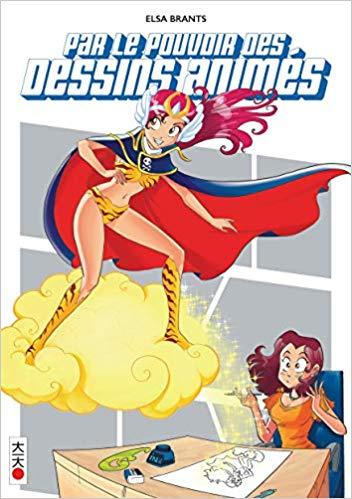 Couverture Par le pouvoir des dessins animés