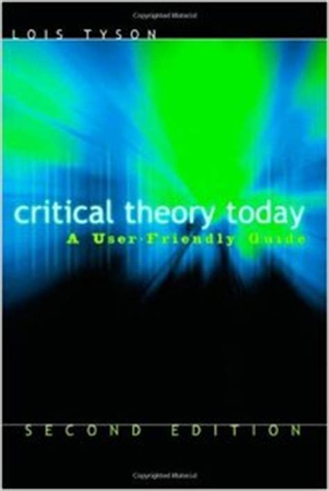 Couverture Critical Theory Today: A User-Friendly Guide