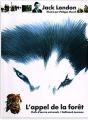 Couverture L'Appel de la forêt / L'Appel sauvage Editions Gallimard jeunesse / Rageot 1994
