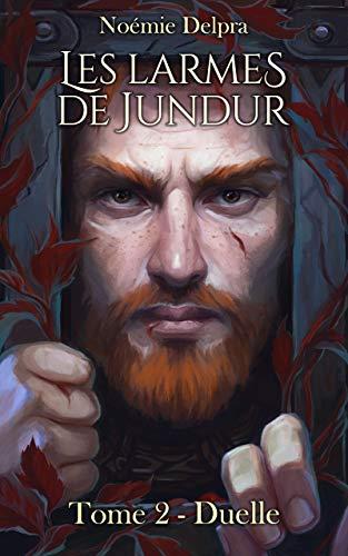 Couverture Les larmes de Jundur, tome 2 : Duelle