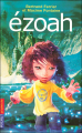 Couverture Le cycle d'Ezoah, tome 1 : Ezoah Editions Pocket (Jeunesse) 2008