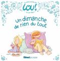 Couverture Le petit monde de Lou - Un dimanche de rien du tout Editions Glénat (Jeunesse) 2019