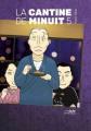 Couverture La cantine de minuit, tome 05 Editions Le lézard noir 2019