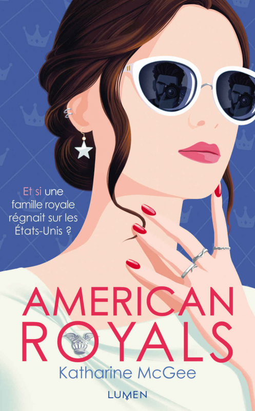 American Royals, tome 1, de Katharine McGee