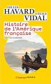 Couverture Histoire de l'Amérique française Editions Flammarion (Champs - Histoire) 2019