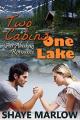 Couverture Alaskan Romance, book 1: Two Cabins, One Lake Editions Autoédité 2015
