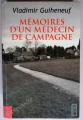 Couverture Mémoires d'un médecin de campagne Editions VDB 2007