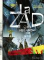 Couverture La ZAD : C'est plus grand que nous  Editions Futuropolis 2019