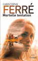 Couverture Mortelle tentation Editions L'archipel 2019