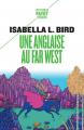 Couverture Une anglaise au Far-West Editions Payot (Petite bibliothèque - Voyageurs) 2019
