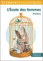 Couverture L'Ecole des femmes Editions Flammarion (GF - Etonnants classiques) 2019
