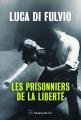 Couverture Les prisonniers de la liberté Editions Slatkine 2019