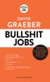 Couverture Bullshit Jobs Editions Les Liens qui Libèrent 2019