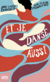 Couverture Et je danse, aussi Editions 12-21 2015