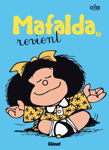 Couverture Mafalda, tome 03 : Mafalda revient
