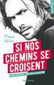 Couverture Si nos chemins se croisent Editions Hugo & cie (New romance) 2017
