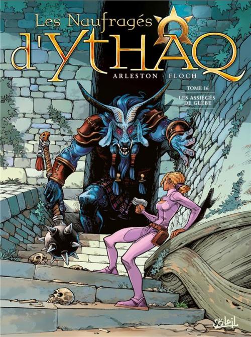Couverture Les naufragés d'Ythaq, tome 16 : Les assiégés de Glèbe