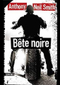 Couverture Bête noire Editions Sonatine (Thriller/Policier) 2019