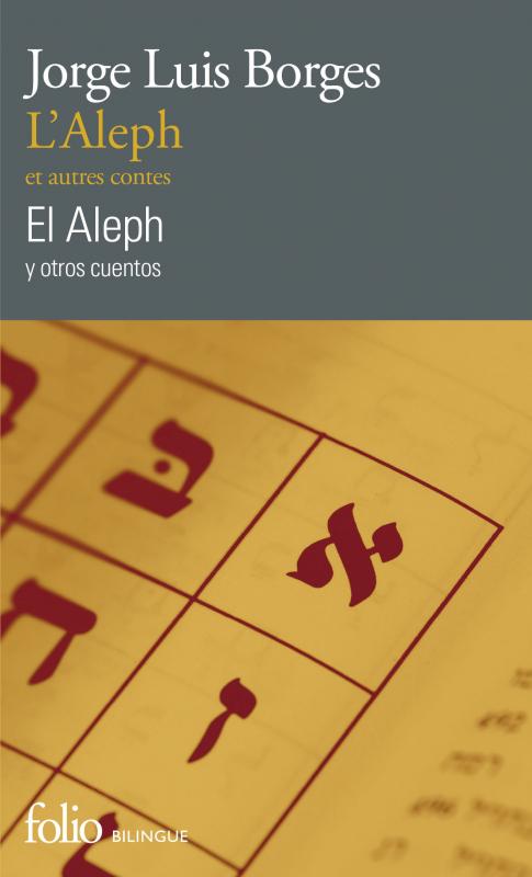 Couverture L'Aleph et autres contes/El Aleph y otros cuentos