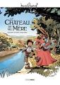 Couverture Le château de ma mère (BD) Editions Bamboo 2016