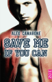 Couverture Save me if you can Editions Harlequin 2019