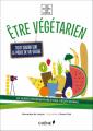 Couverture Être végétarien Editions du Chêne 2014