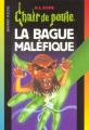 Couverture La bague maléfique Editions Bayard (Poche) 2001
