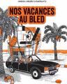 Couverture Nos vacances au bled Editions Marabout (Marabulles) 2019