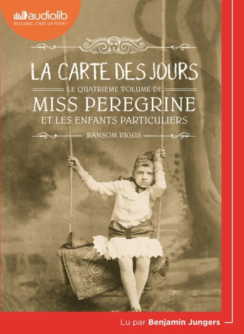 Couverture Miss Peregrine et les enfants particuliers, tome 4 : La carte des jours