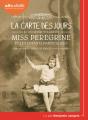 Couverture Miss Peregrine et les enfants particuliers, tome 4 : La carte des jours Editions Audiolib 2019