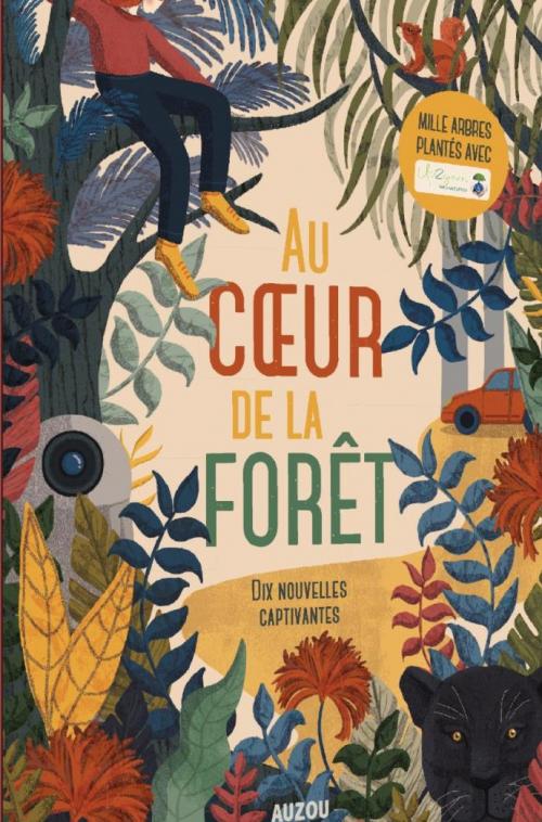 Couverture Au cœur de la forêt : dix nouvelles captivantes