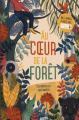 Couverture Au cœur de la forêt : dix nouvelles captivantes Editions Auzou  2019