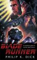 Couverture Robot blues / Les androïdes rêvent-ils de moutons électriques ? / Blade Runner Editions Orion Books 2017