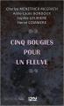 Couverture Cinq bougies pour un fleuve Editions 12-21 2019