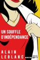 Couverture Les conquérantes, tome 3 : Un souffle d'indépendance Editions French pulp 2019