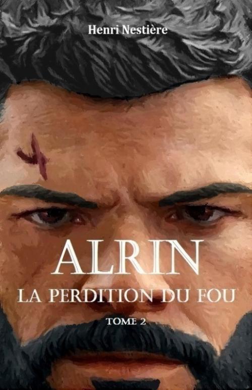 Couverture Alrin, tome 2 : La Perdition du fou