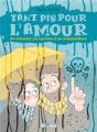 Couverture Tant pis pour l'amour : Ou comment j'ai survécu à un manipulateur Editions Delcourt (Une case en moins) 2019