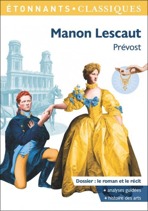 Couverture Histoire du chevalier Des Grieux et de Manon Lescaut / Manon Lescaut
