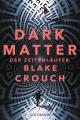 Couverture Dark Matter Editions Goldmann 2019