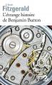 Couverture L'Etrange histoire de Benjamin Button, suivi de La lie du bonheur Editions Folio  (2 €) 2012