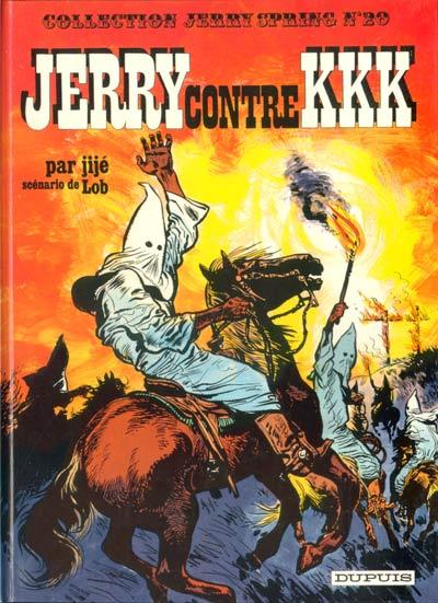 Couverture Jerry Spring, tome 20 : Jerry contre KKK